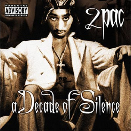 2Pac – A Decade Of Silence (CD)