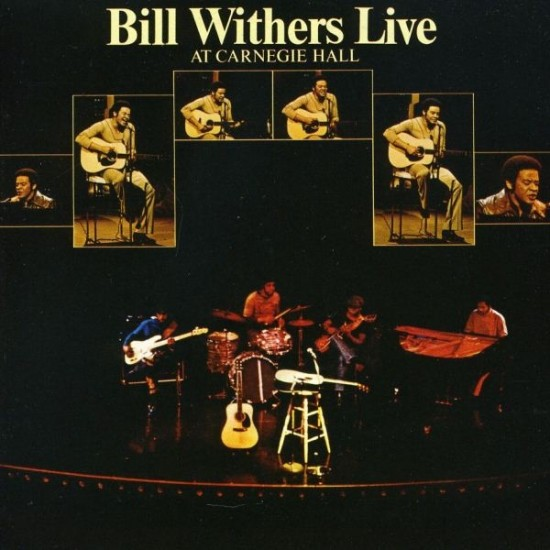 Bill Withers – Bill Withers Live At Carnegie Hall (Vinyl)