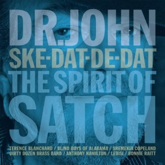 Dr. John – Ske-Dat-De-Dat: The Spirit Of Satch (Vinyl)