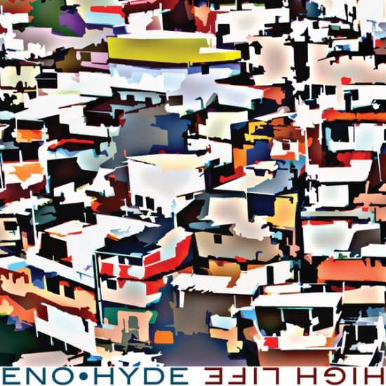 Brian Eno • Hyde – High Life (Vinyl)