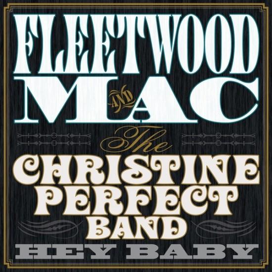 Fleetwood Mac & The Christine Perfect Band – Hey Baby (Vinyl)