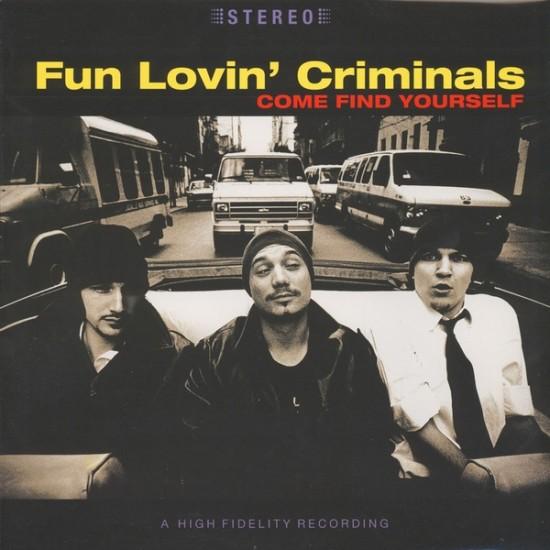 Fun Lovin' Criminals - Come Find Yourself (Vinyl)