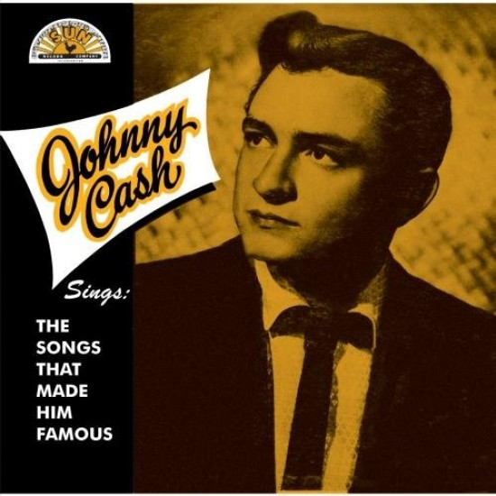 Johnny Cash – Sings The Songs That Made Him Famous (Vinyl)