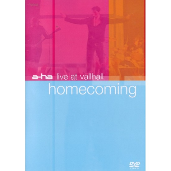 A-ha – Homecoming, Live At Vallhall (DVD)