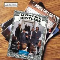 Above The Law – Livin' Like Hustlers (Vinyl)