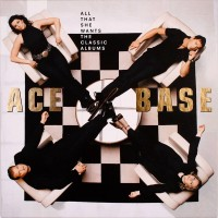 Ace Of Base - All That She Wants: The Classic Albums (Vinyl)