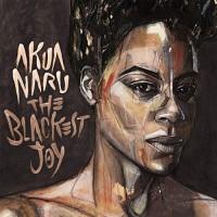 Akua Naru - The Blackest Joy (CD)