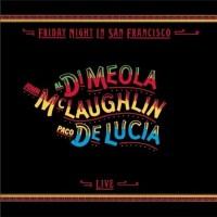 Al Di Meola, John McLaughlin, Paco de Lucia - Friday Night in San Francisco (Vinyl)