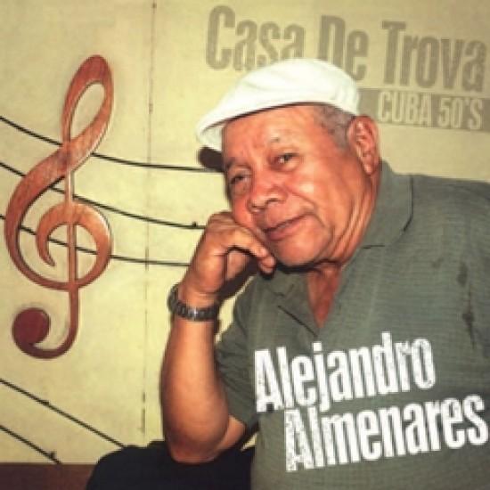Alejandro Almenares - Casa de trova / Cuba 50's (Vinyl)