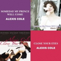Alexis Cole - Someday My Prince Will Come / Close Your Eyes (CD)