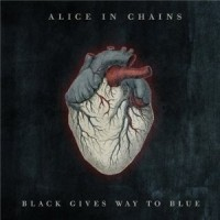 Alice In Chains - Black Gives Way To Blue (Vinyl)