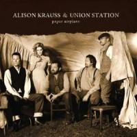 Alison Krauss & Union Station – Paper Airplane (Vinyl)