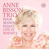 Anne Bisson - Four Seasons in Jazz: Live at Bernie's (CD)