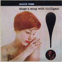 Annie Ross with the Gerry Mulligan Quartet - Sings A Song With Mulligan! (Vinyl)