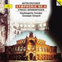 Anton Bruckner / Richard Strauss / Giuseppe Sinopoli / Staatskapelle Dresden – Symphonie No.8 / Metamorphosen (Vinyl)