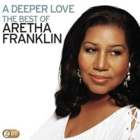 Aretha Franklin – A Deeper Love / The Best Of (CD)
