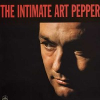 Art Pepper - Intimate Art Pepper (Vinyl)