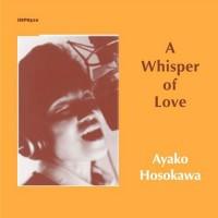 Ayako Hosokawa - Whisper of Love (Vinyl)