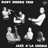 Baby Dodds Trio - Jazz A La Creole (Vinyl)