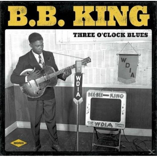 B. B. King - Three O'Clock Blues (Vinyl)