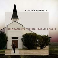 Biagio Antonacci - Chiaramente Visibili Dallo Spazio (CD)