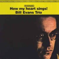 Bill Evans Trio - How My Heart Sings (Vinyl)