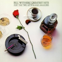 Bill Withers – Bill Withers' Greatest Hits (Vinyl)
