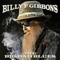 Billy F Gibbons - The Big Bad Blues (CD)