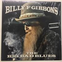 Billy F Gibbons - The Big Bad Blues (Vinyl)