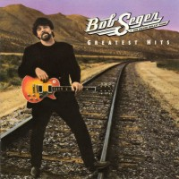 Bob Seger & The Silver Bullet Band - Greatest Hits (CD)