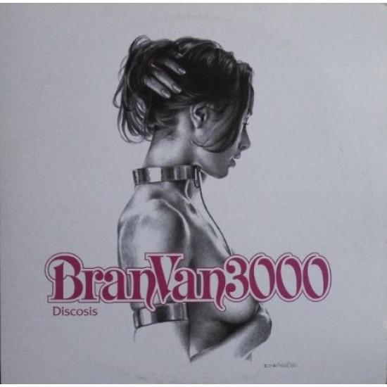 Bran Van 3000 - Discosis (Vinyl)