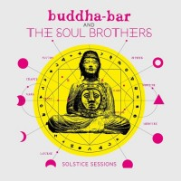 Buddha Bar & The Soul Brothers - Solstice Sessions (CD)