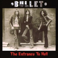 Bullet - The Entrance To Hell (CD)