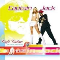 Captain Jack – Cafe Cubar - The Greatest Sunshine Hits (CD)