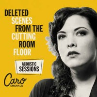 Caro Emerald - Deleted Scenes From The Cutting Room Floor (Acoustic Sessions) (Vinyl)