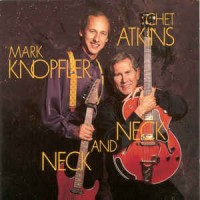 Chet Atkins And Mark Knopfler - Neck And Neck (Vinyl)