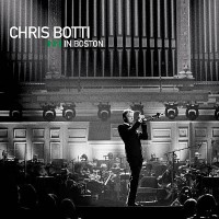 Chris Botti ‎– Chris Botti In Boston (CD)