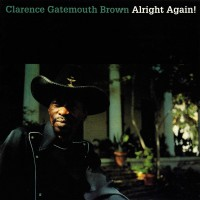 Clarence Gatemouth Brown - Alright Again! (Vinyl)