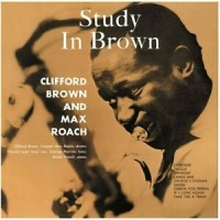 Clifford Brown And Max Roach - Study In Brown (Vinyl)