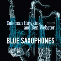 Coleman Hawkins and Ben Webster - Blue Saxophones (Vinyl)