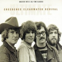Creedence Clearwater Revival - Ultimate Creedence Clearwater Revival: Greatest Hits & All-Time Classics (CD)