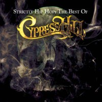 Cypress Hill – Strictly Hip Hop - The Best Of (CD)