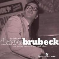 Dave Brubeck - Definitive Dave Brubeck On Fantasy, Concord Jazz And Telarc (CD)