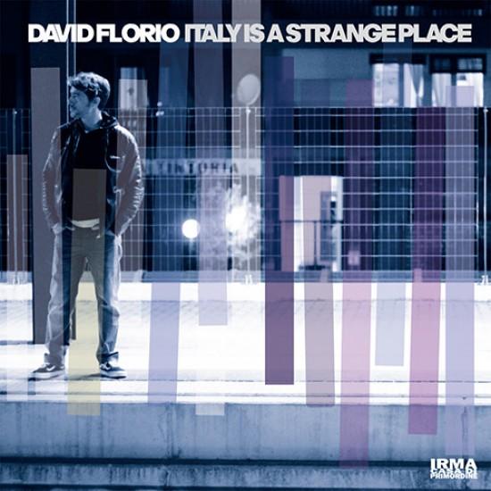 David Florio - Italy Is A Strange Place (Vinyl)