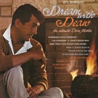 Dean Martin ‎– Dream With Dean - The Intimate Dean Martin (Vinyl)