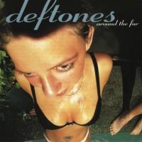 Deftones - Around The Fur (Vinyl)