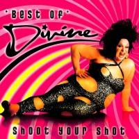 Divine – Best Of Divine Shoot Your Shot (Vinyl)