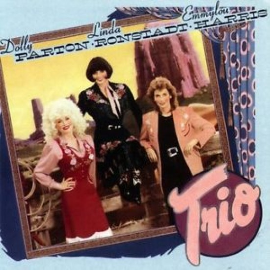 Dolly Parton & Linda Ronstadt & Emmylon Harris - Trio (Vinyl)