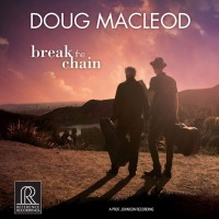 Doug Macleod - Break The Chain (CD)