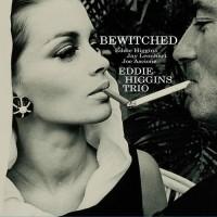 Eddie Higgins Trio - Bewitched (Vinyl)